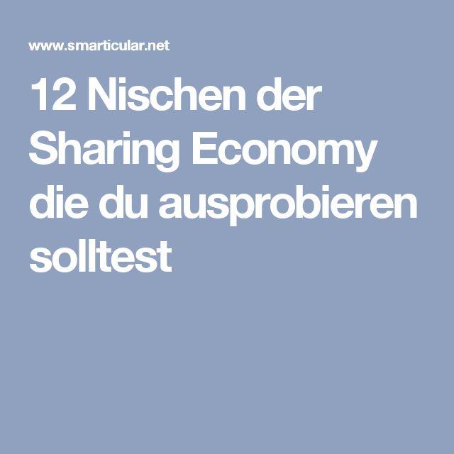 12 Nischen der Sharing Economy die du ausprobieren solltest