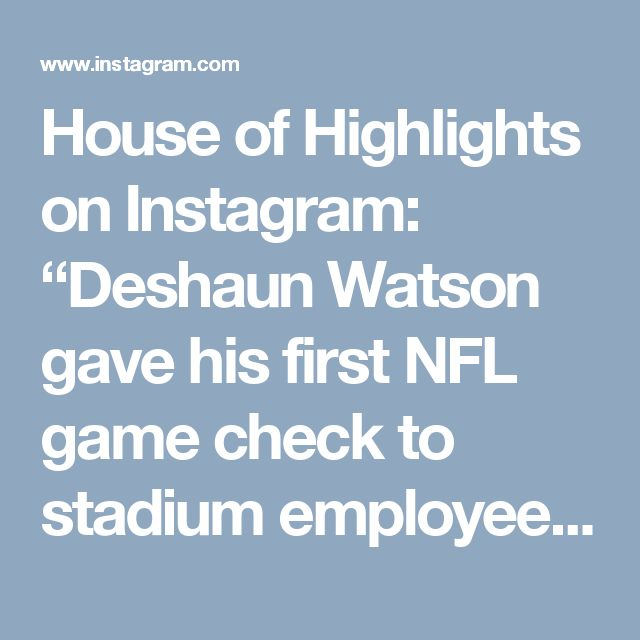 "House of Highlights on Instagram: ""Deshaun Watson gave his first NFL game check to stadium employees who are recovering from Hurricane Harvey. (via @houstontexans)"" • Instagram"
