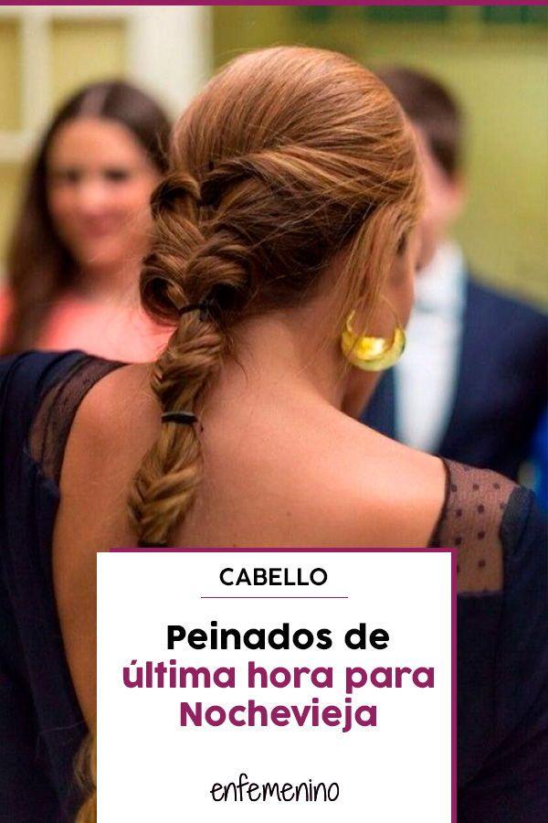 30 Peinados De Ultima Hora Perfectos Para Nochevieja En 2019