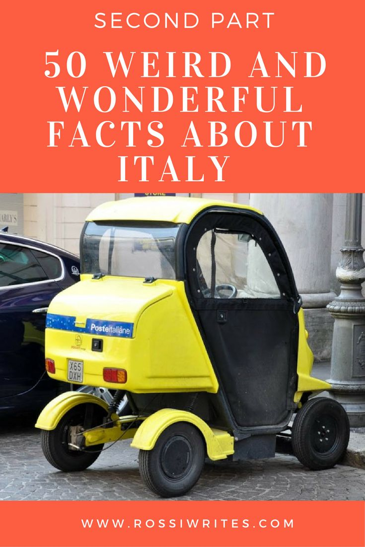 Pin Me - 50 Weird and Wonderful Facts About Italy - Second Part - www.rossiwrites.com