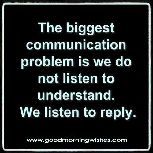 Quotes About Listening and Communication