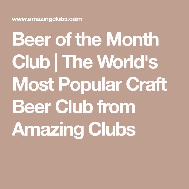 Beer of the Month Club   The World's Most Popular Craft Beer Club from Amazing Clubs