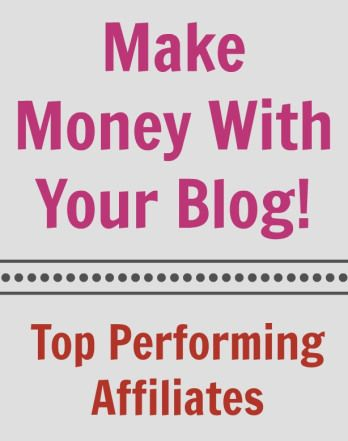 Top Performing Affiliates: Make Money With Your Blog! - Thinking Outside The Sandbox WAHM Small Business and Social Media