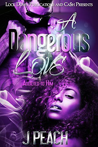 356 best urban fiction good reads images on pinterest urban dangerous love addicted to him by j peach fandeluxe Epub