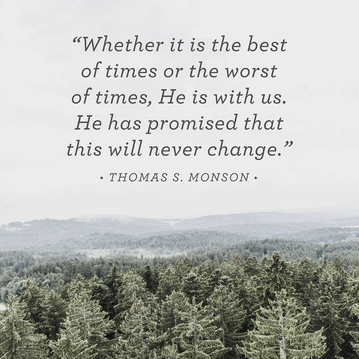 """""""Only the Master knows the depths of our trials, pain, and suffering. He alone offers us eternal peace in times of adversity. Whether it is the best of times or the worst of times, He is with us. He has promised that this will never change."""" From #PresMonson's pinterest.com/pin/24066179228814793 inspiring #LDSconf facebook.com/223271487682878 message lds.org/general-conference/2013/10/i-will-not-fail-thee-nor-forsake-thee. Learn more facebook.com/LordJesusChristpage and #passiton…"""