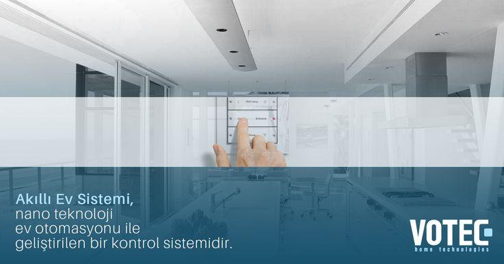 Akıllı Ev Sistemi, nano teknoloji ev otomasyonu ile geliştirilen bir kontrol sistemidir.