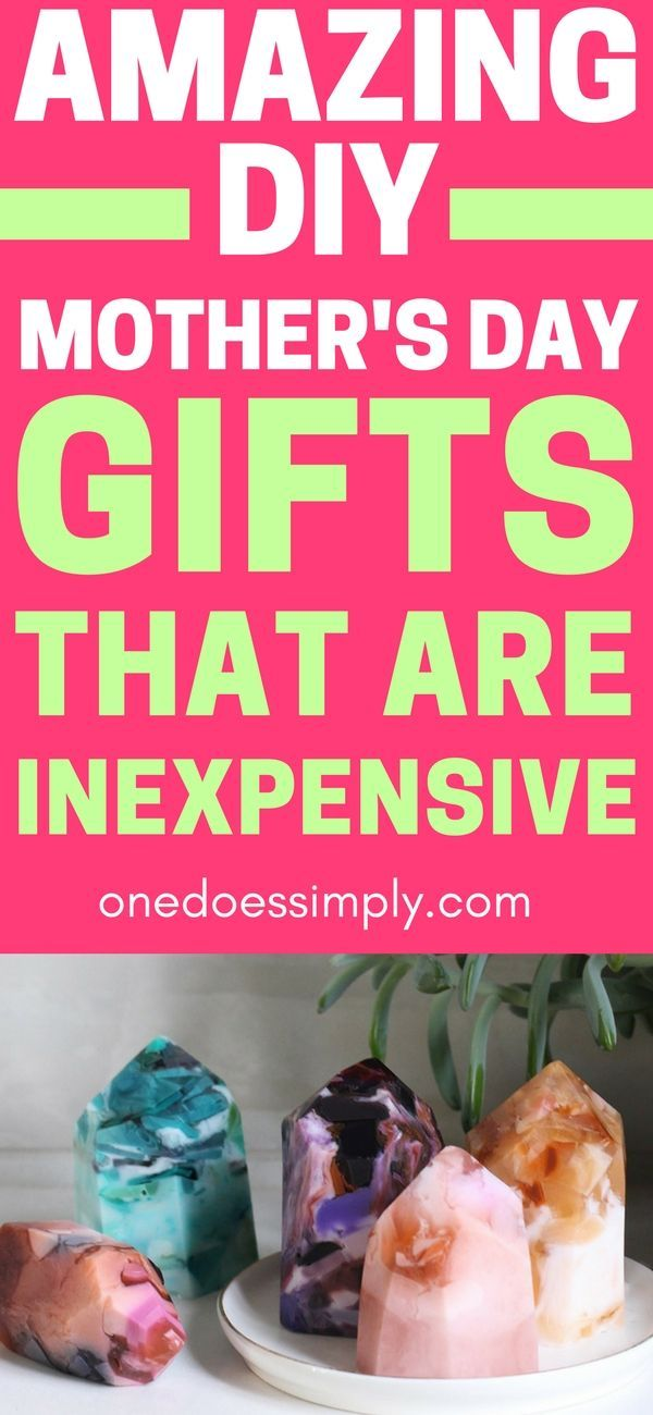 15 Inexpensive Diy Mother S Day Gifts That Are Actually Super Cool