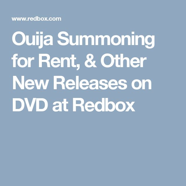 Ouija Summoning for Rent, & Other New Releases on DVD at Redbox