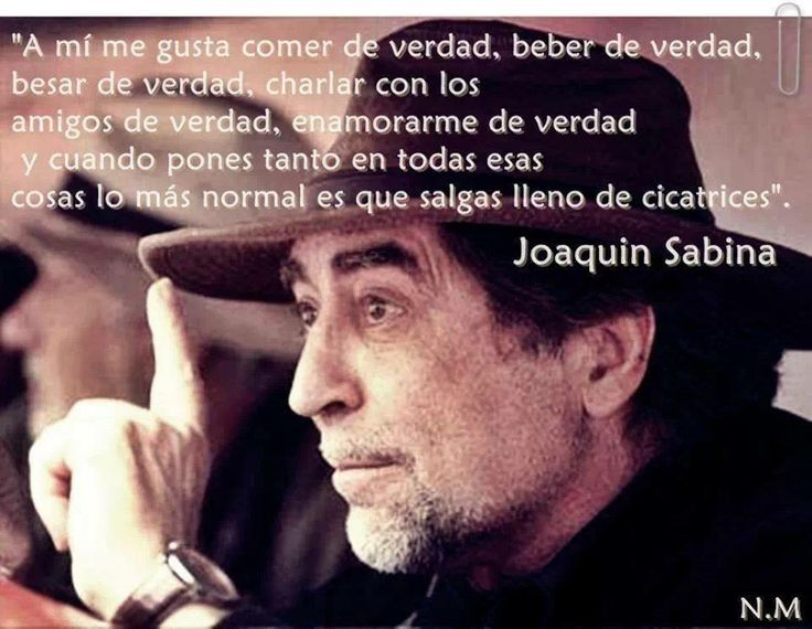 Joaquin Sabina Quotes 17 Best images about a...