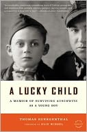 A Lucky Child: A Memoir of Surviving Auschwitz as a Young BoyBook Club, Worth Reading, Memoirs, Book Worth, Young Boys, Children, Lucky Child, Survival Auschwitz, Thomas Buergenth