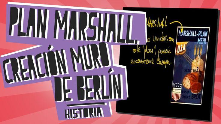 Guerra Fría: Plan Marshall. Creación muro de Berlín - Historia - Educatina