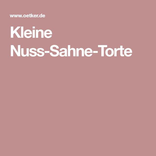Kleine Nuss-Sahne-Torte