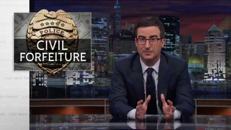 In his recent segment of his HBO hit series, Last Week Tonight, John Oliver demonstrated how police officers can use the law to literally steal everything you have. And then use the loot to get wha...