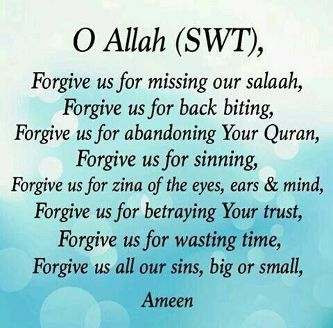 Oh Allah,  I've wronged myself but more importantly, I've wronged You.