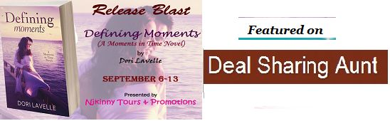 Checkout #ReleaseBlast #DefiningMoments by @DoriLavelle as it stops on @DealSharingAunt blog..Also Enter #Giveaways for a chance to win $10 Amazon GC, Ebooks and a Kindle!  http://dealsharingaunt.blogspot.in/2014/09/defining-moments-by-dori-lavelle.html  #Teasers #Excerpt #Romance