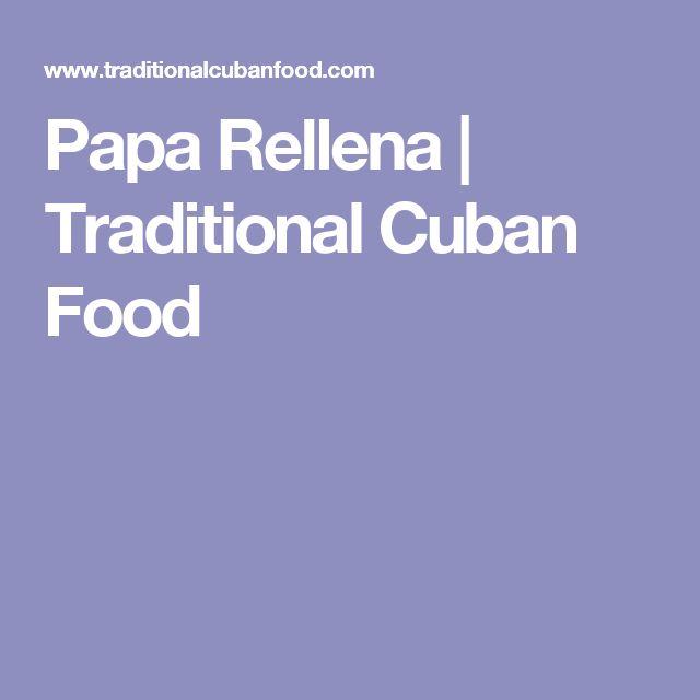 Papa Rellena   Traditional Cuban Food