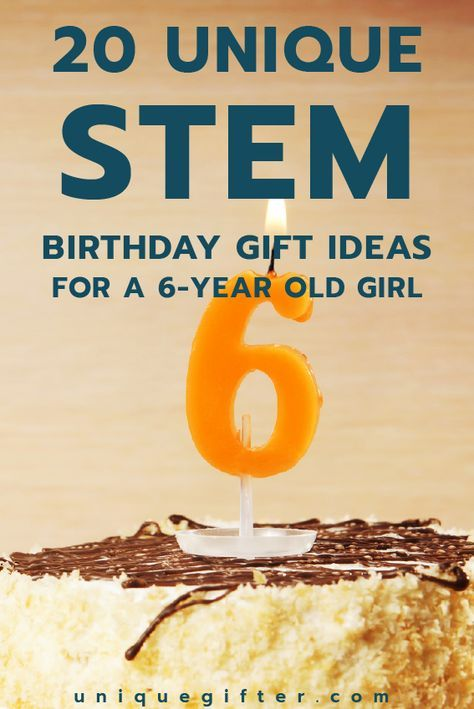 20 STEM Birthday Gift Ideas For A 6 Year Old Girl