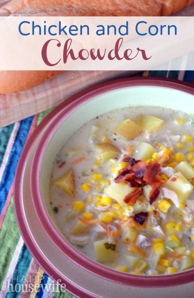 Chicken and Corn Chowder ~ easy to prepare and a great way to use leftover chicken | The Happy Housewife