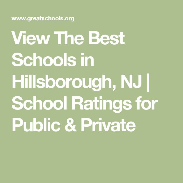 View The Best Schools in Hillsborough, NJ | School Ratings for Public & Private
