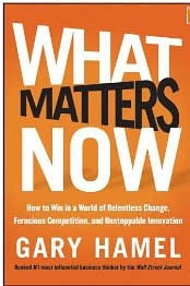 """We owe our existence to innovation,"" writes Gary Hamel in his wonderful new book, What Matters Now. ""We owe our prosperity to innovation… We owe our happiness to innovation… We owe our future to innovation… Innovation isn't a fad—it's the real deal, the only deal. Our future no less than our past depends on innovation."""