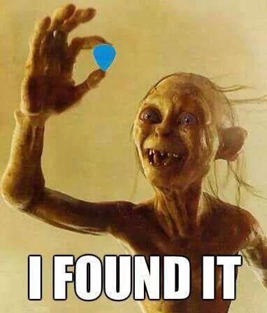 When you find a guitar pick you lost.