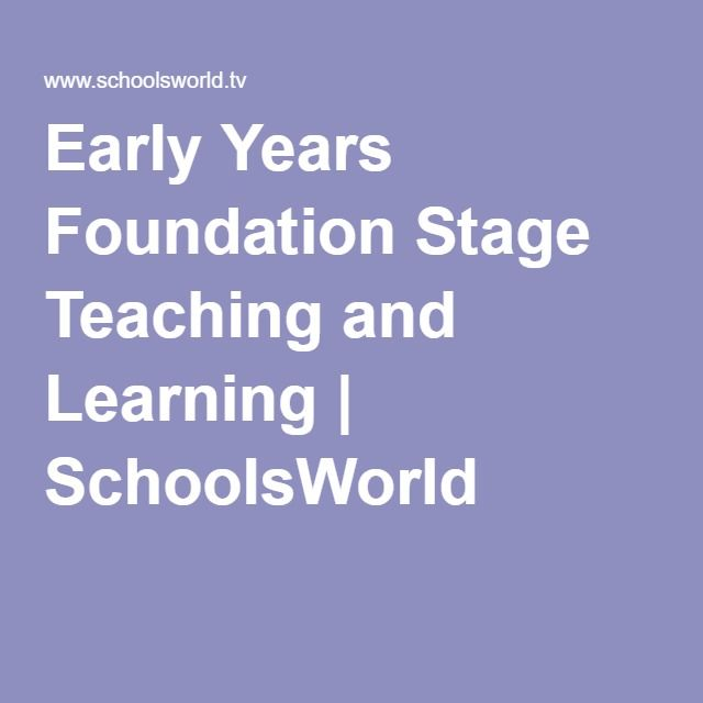 Early Years Foundation Stage Teaching and Learning | SchoolsWorld
