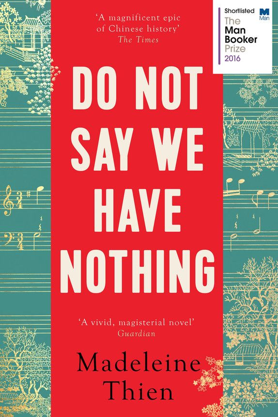 The Pool | Arts & Culture - Bailey shortlist Madeleine Thien Do Not Say We Have Nothing