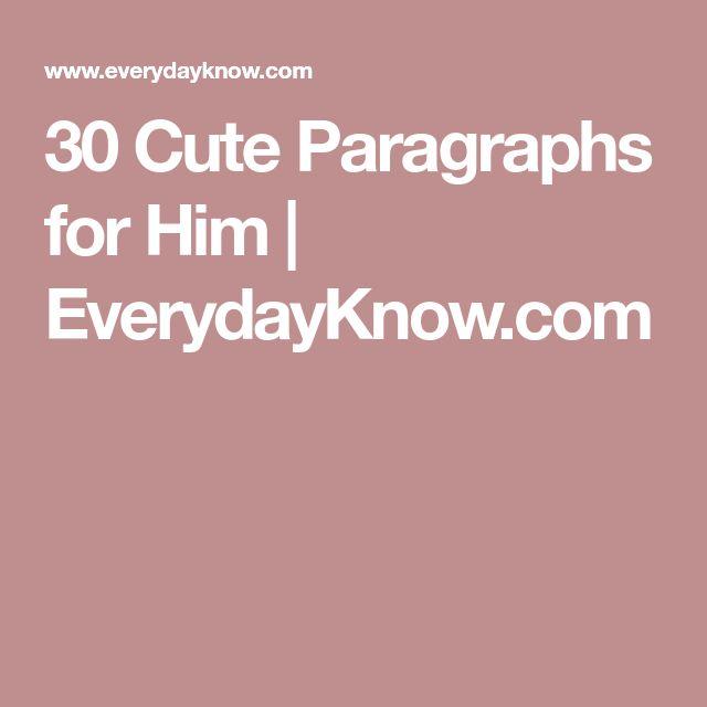 Best 25+ Cute Paragraphs For Him Ideas On Pinterest
