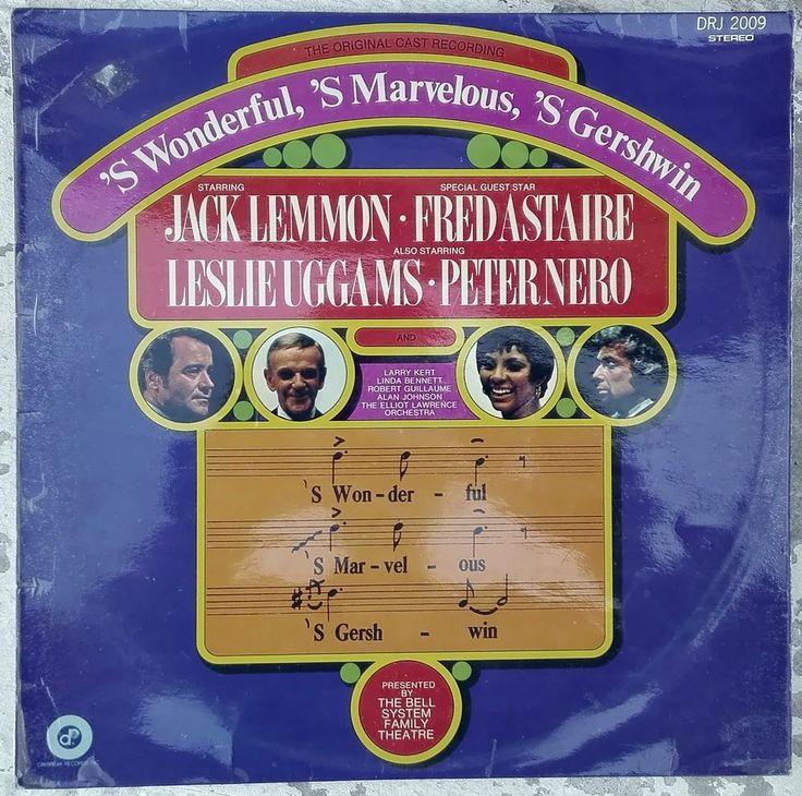 The Original Cast Recording 'S WONDERFUL, 'S MARVELOUS, 'S GERSHWIN. DRJ2009. LP