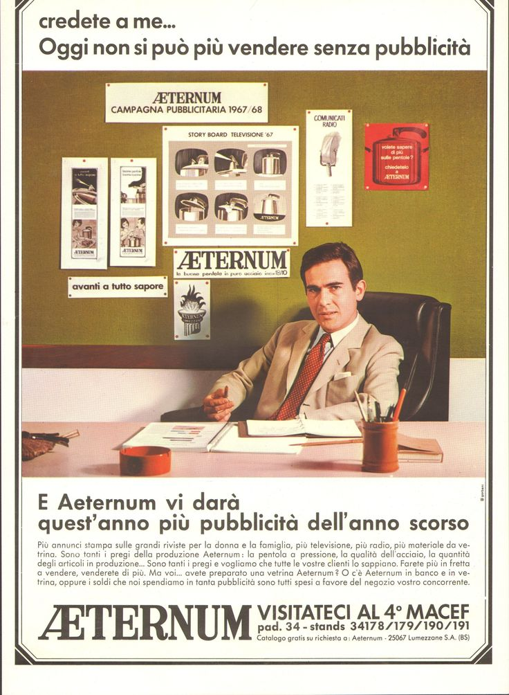 Nel 1967 si svolgeva la 4° edizione di MACEF, oggi HOMI, la fiera degli stili di vista. Aeternum era già presente ed investiva così sulla pubblicità. --- In 1967 there were the 4th edition of MACEF, today HOMI, the lifestyle trade fair. Aeternum was already there and this is how it invested in advertising.