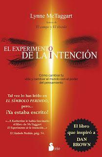 Claudia Estrada - Sanación Espiritual: Libro Recomendado: El Experimento de la Intención....
