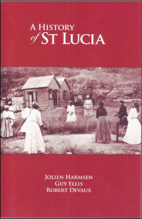 An introduction to the history of saint lucia