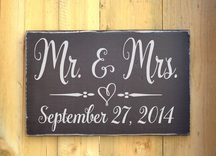 Wedding Date Picture Gift: 1000+ Ideas About Mr Mrs Sign On Pinterest