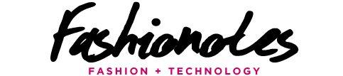 FASHIONOTES is Mashable meets VOGUE - Your Digital Fashion Feed