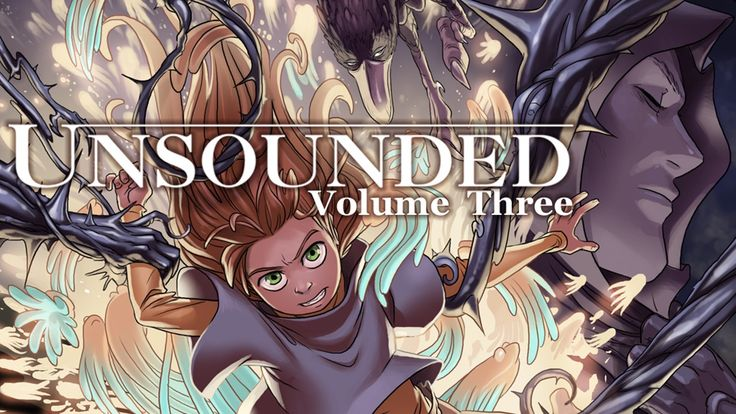 Let's print the third volume of Unsounded, a fantasy-adventure comic about sorcery, hidden truths, and unconventional families.