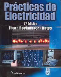 Prácticas de electricidad / Zbar, Paul  N° de pedido: 621.3 Z197P 2013