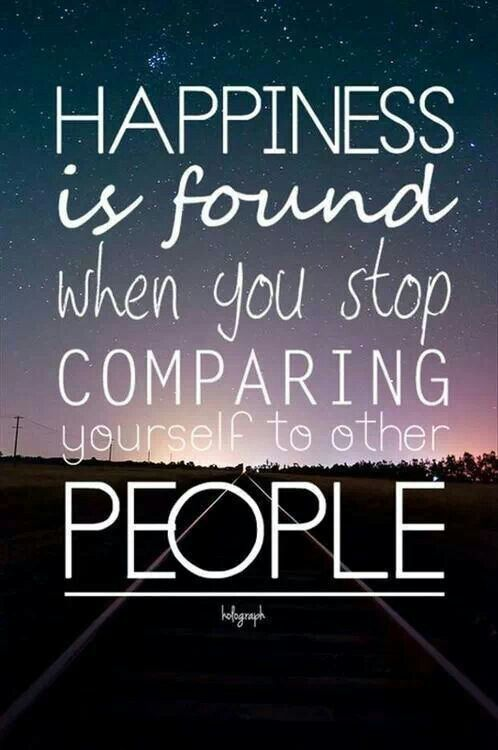 ... Quotes, Motivation Quotes, Stop Compare, Truths, Happy Is, Happiness