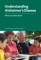 Understanding Alzheimers Disease | National Institute on Aging. Downloadable, or order for free!