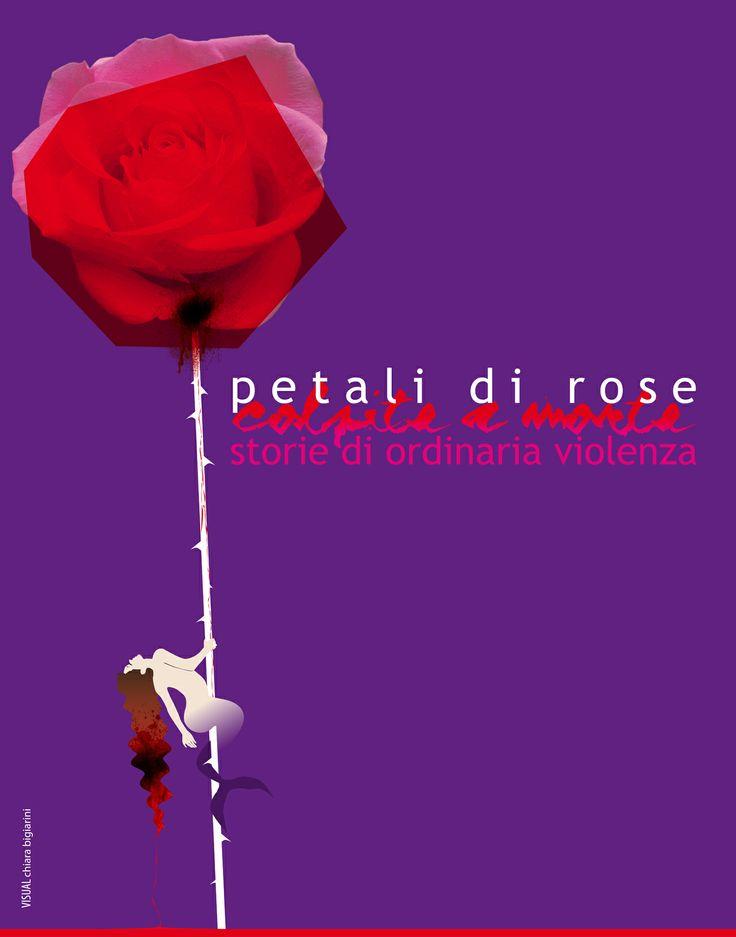 petali di rose [colpite a morte] storie di ordinaria violenza