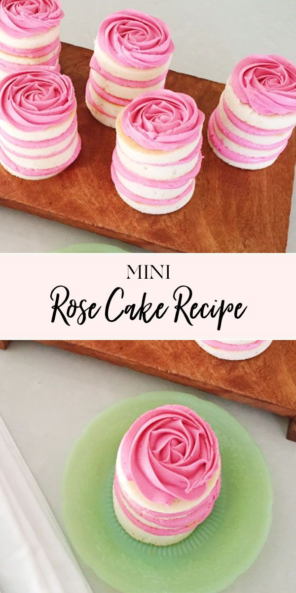 Mini Rose Cake Recipes | Mother's Day dessert reci…