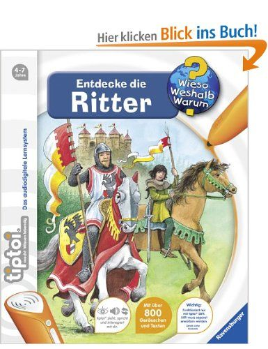tiptoi® Wieso? Weshalb? Warum? 11: Entdecke die Ritter: Amazon.de: Sabine Lipan, Guido Wandrey: Bücher