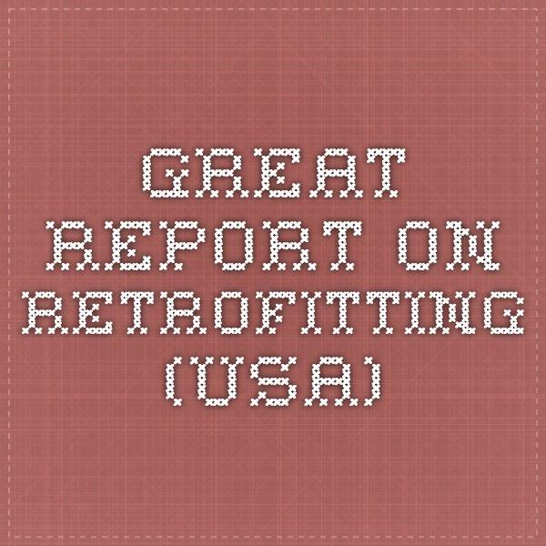 Great report on retrofitting (USA)