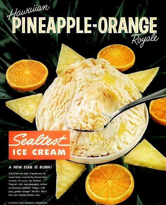 old-ads-and-mags:    Sealtest Pineapple-Orange Ice Cream, 1960    Mmmm, I love orange pineapple ice cream. So good!