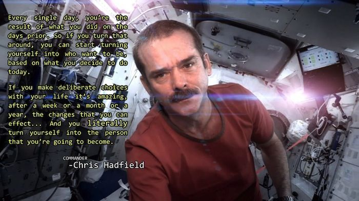 On how to become the person you want to be – Chris Hadfield.. just goes to show that a little bit every day counts..