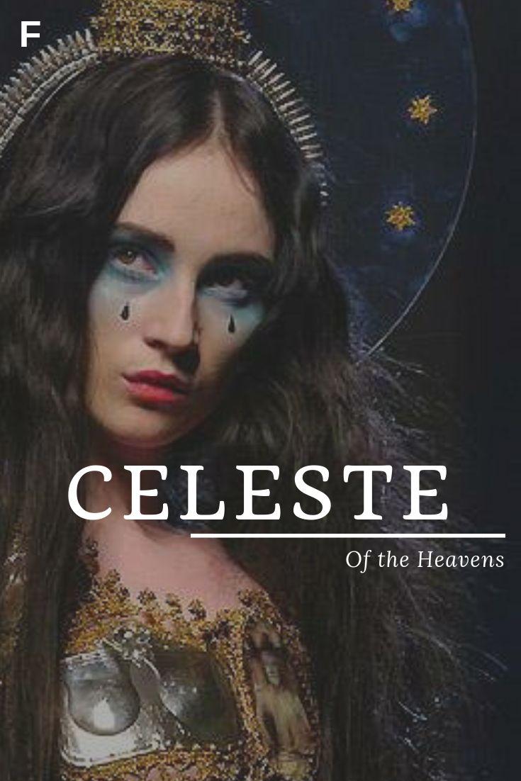 Celeste, meaning Of the Heavens, Latin names, C baby girl ...