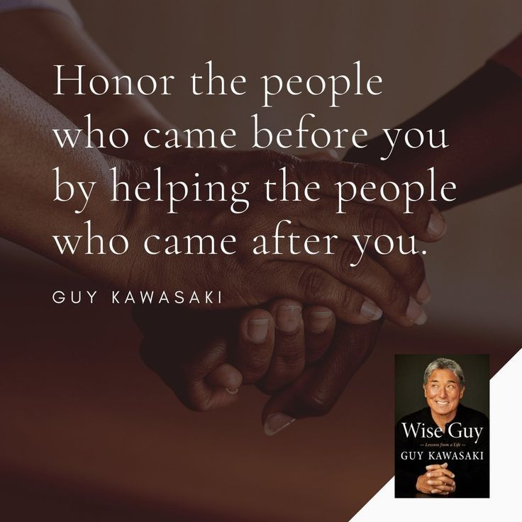 business quotes guy kawasaki wise guy honor mentors