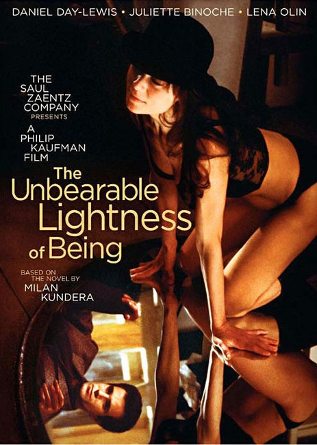 The Unbearable Lightness of Being (1987) Philip Kaufman. Daniel Day-Lewis, Lena Olin, & Juliette Binoche. Loving more than one person at a time....is possible.