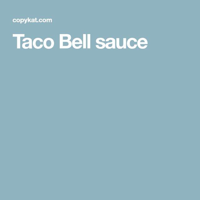 Taco Bell sauce