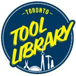 Toronto Tool Library | Acces, Share, Innovate