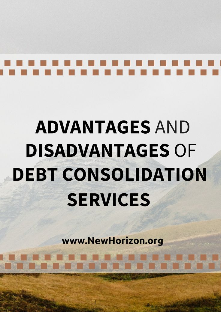 Advantages and Disadvantages of Debt Consolidation Services